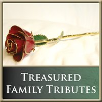 Treasured Family Tributes